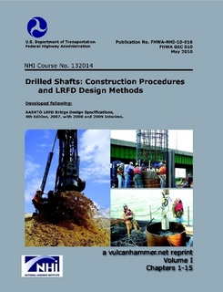 Drilled Shafts and Other Bored Deep Foundations